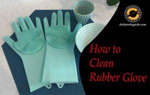 Clean Rubber Glove