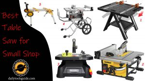Best Table Saw for Small Shop
