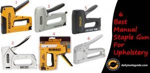 Best Manual Staple Gun For Upholstery