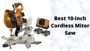 Best 10-inch Cordless Miter Saw