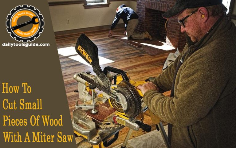 How To Cut Small Pieces Of Wood With A Miter Saw